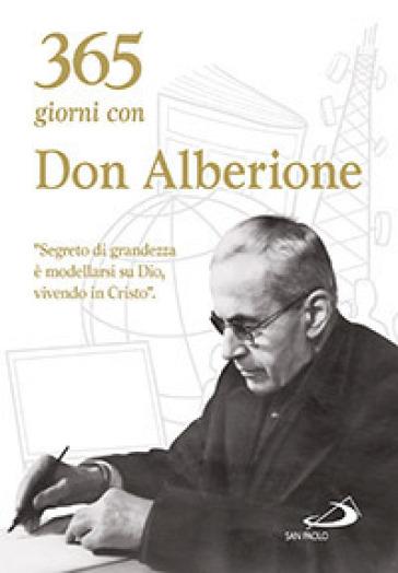 365 giorni con don Alberione - Giacomo Alberione | Jonathanterrington.com