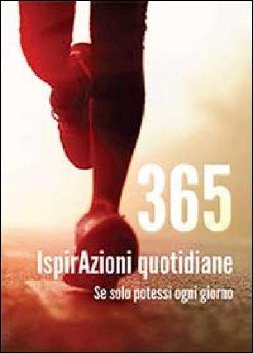 365 ispirAzioni quotidiane - Olinetto Grieco |