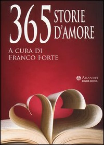 365 storie d'amore - F. Forte | Ericsfund.org