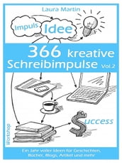 366 kreative Schreibimpulse Vol. 2