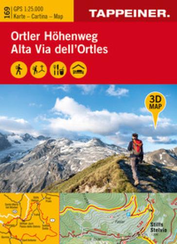 3D-Wanderkarte Ortler-Hohenweg 1:25.000. Ediz. tedesca, italiana e inglese