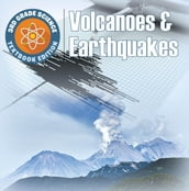 3rd Grade Science: Volcanoes & Earthquakes   Textbook Edition