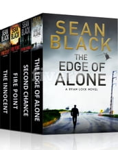 4 Ryan Lock Thrillers: The Innocent; Fire Point; The Edge of Alone; Second Chance