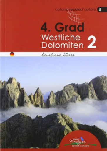 4° grad. Westliche Dolomiten 2 - Emiliano Zorzi | Rochesterscifianimecon.com