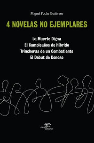 4 novelas no ejemplares - Miguel Puche Gutiérrez | Kritjur.org