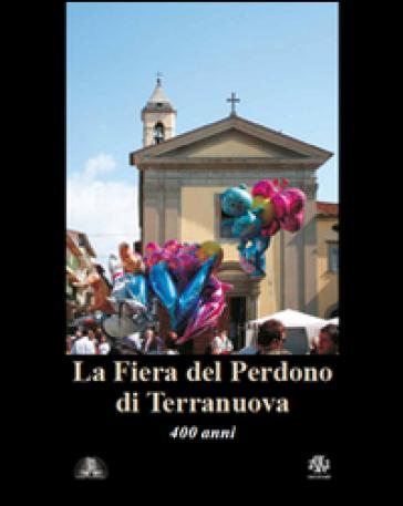 400° Fiera del Perdono di Terranuova Bracciolini - Carlo Fabbri   Kritjur.org
