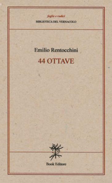 44 ottave - Emilio Rentocchini |