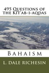495 Questions of the Kit ab-I-Aqdas