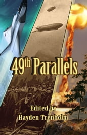 49th Parallels