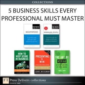 5 Business Skills Every Professional Must Master (Collection)