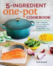 5-Ingredient One Pot Cookbook