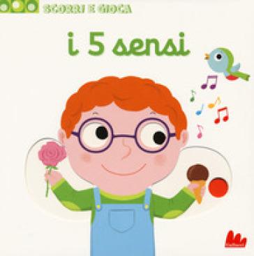 I 5 sensi. Scorri e gioca. Ediz. a colori - Nathalie Choux |