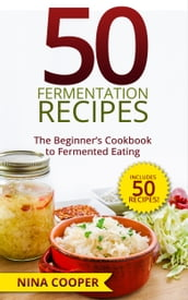 50 Fermentation Recipes