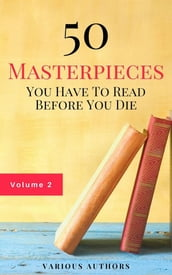 50 Masterpieces you have to read before you die vol: 2 (Guardian Classics)