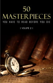 50 Masterpieces you have to read before you die vol: 2 (Kathartika Classics)