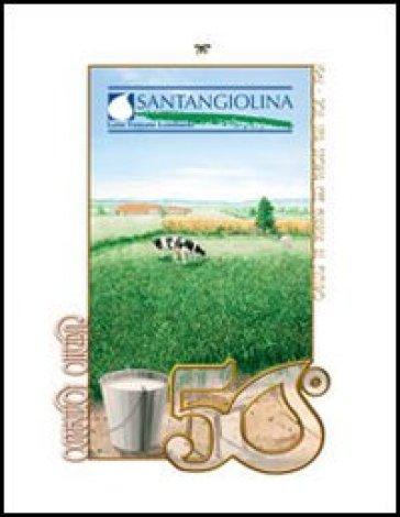 50° Santangiolina. 1961-2011 una storia che guarda al futuro - Eugenio Lombardo | Rochesterscifianimecon.com