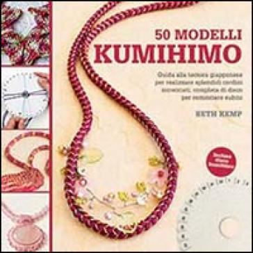 50 modelli kumihimo - Beth Kemp pdf epub