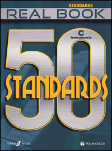 50 standards. Real book. Strumenti in do