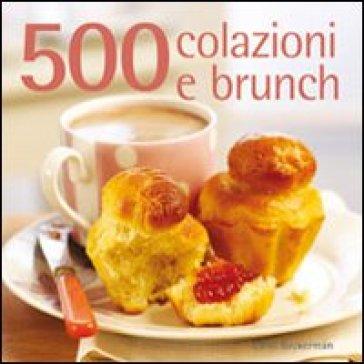 500 colazioni e brunch - Carol Beckerman   Ericsfund.org