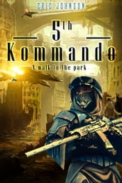 5th Kommando: A Walk In The Park