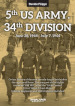 5th US Army. 34th Division (June 28, 1944-July 7, 1944)