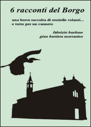 6 racconti del borgo - Fabrizio Burlone | Kritjur.org