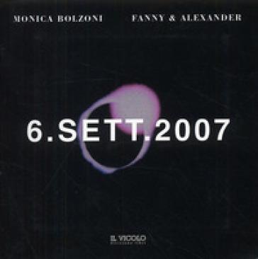 6 settembre 2007 - Monica Bolzoni  