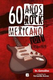 60 Anos de Rock Mexicano