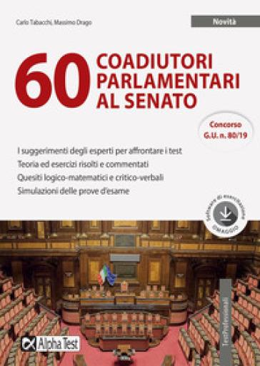 60 coadiutori parlamentari al Senato. Con software di simulazione - Carlo Tabacchi |