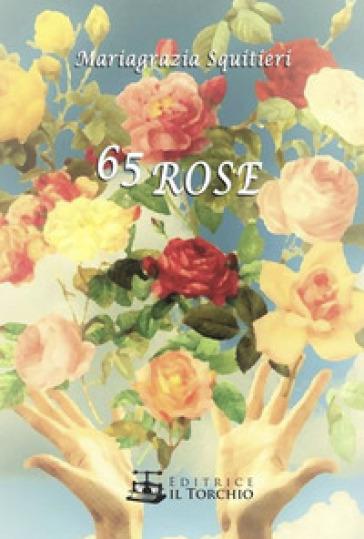 65 rose - Mariagrazia Squitieri | Kritjur.org