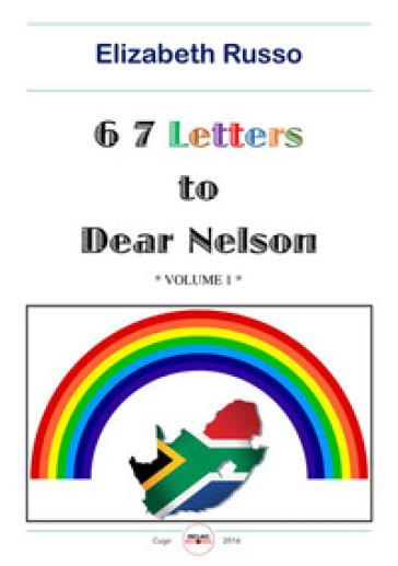 67 letters to dear Nelson - Elizabeth Russo |