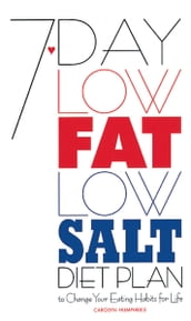 7-Day Low Fat/Low Salt Diet Plan