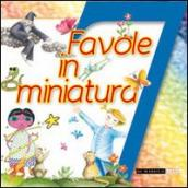 7 favole in miniatura