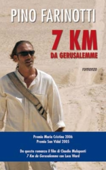 7 km da Gerusalemme - Pino Farinotti   Rochesterscifianimecon.com