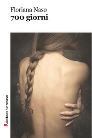 700 giorni - Floriana Naso  