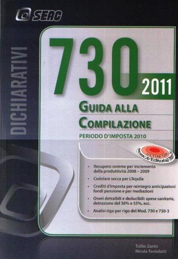 730/2011 guida alla compilazione - Tullio Zanin |
