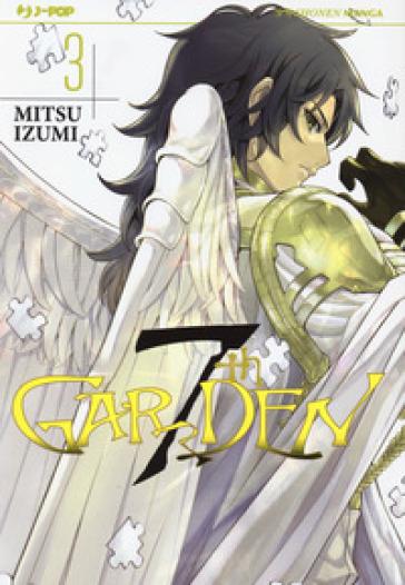 7th Garden. 3. - Izumi Mitsu |