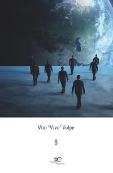 8 - Vito «Vivo» Volpe |