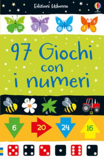 97 Giochi Con I Numeri Ediz A Colori Simon Tudhope Sarah Khan