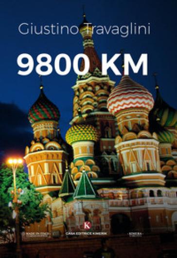 9800 km - Giustino Travaglini   Rochesterscifianimecon.com