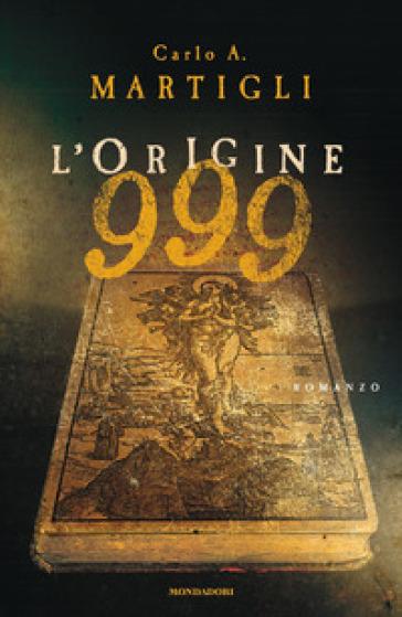 999. L'origine