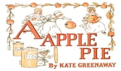A Apple Pie (Picture Book)