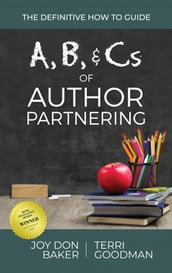 A, B, & Cs of Author Partnering