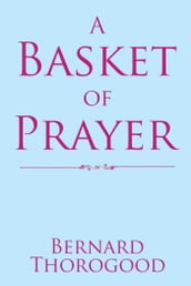A Basket of Prayer