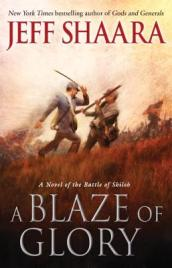 /A-Blaze-of-Glory/Jeff-Shaara/ 978034552735