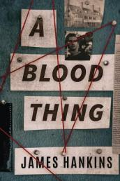 A Blood Thing