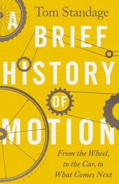 A Brief History of Motion
