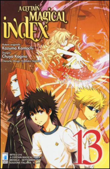 A Certain magical index. 13. - Kamachi Kazuma |