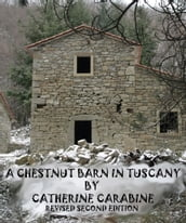 A Chestnut Barn in Tuscany