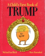 A Child s First Book of Trump